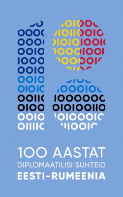 100 aastat diplomaatilisi suhteid Eesti-Rumeenia